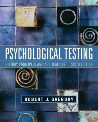 Psychological Testing: History, Principles, and Applications (6th Edition)