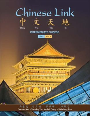 Chinese Link Intermediate - Level 2, Part 2