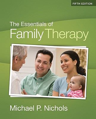 Essentials of Family Therapy, The (5th Edition) (Myhelpingkit Series Myhelpingkit)