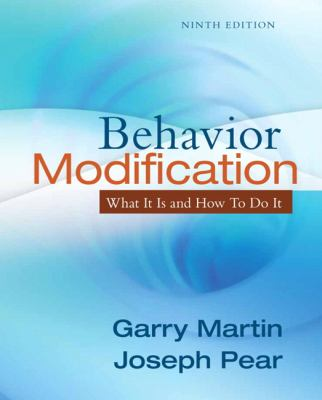 Behavior Modification: What It Is and How To Do It (9th Edition)