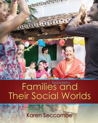 Families and their Social Worlds (2nd Edition)