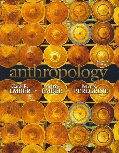 Anthropology with MyAnthroLab and Pearson eText Student Access Code Card (13th Edition)