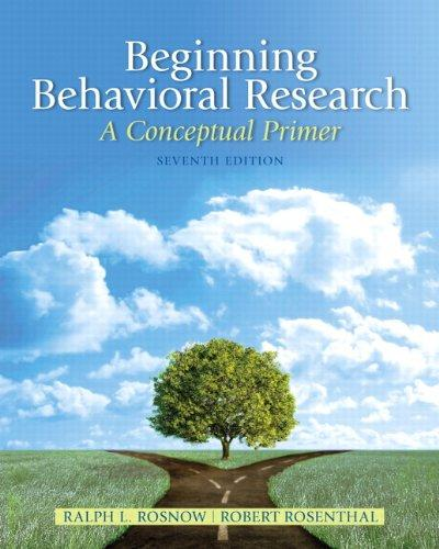 Beginning Behavioral Research: A Conceptual Primer (7th Edition)