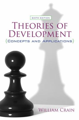 Theories of Development: Concepts and Applications (6th Edition)