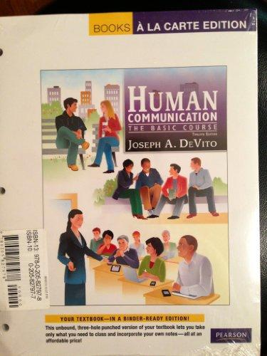 Human Communication: The Basic Course, Books a la Carte Plus MyCommunicationLab with eText -- Access Card Package (12th Edition)