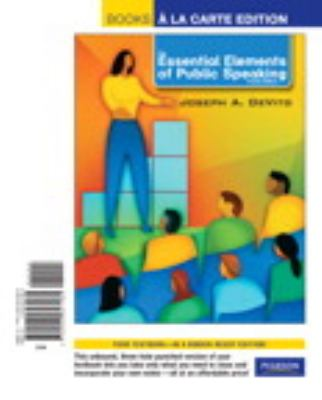 The Essential Elements of Public Speaking, Books a la ...