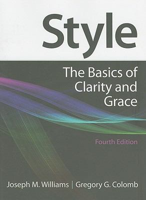 Style: The Basics of Clarity and Grace (4th Edition)