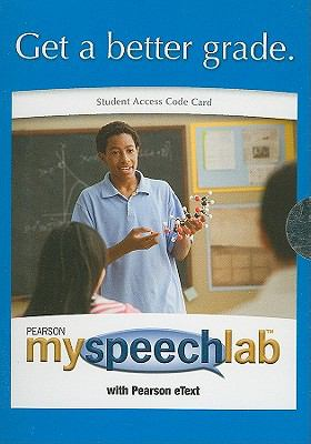 MySpeechLab with Pearson eText Student Access Code Card for Public Speaking: Finding Your Voice (standalone) (9th Edition)