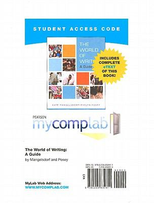 MyCompLab NEW with Pearson eText Student Access Code Card for the World of Writing (Standalone)