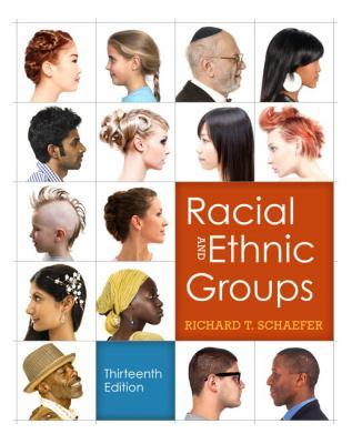 Racial and Ethnic Groups (13th Edition)