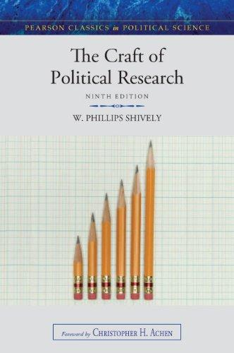 The Craft of Political Research (9th Edition) (Pearson Classics in Political Science)