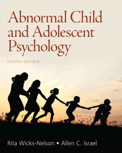 Abnormal Child and Adolescent Psychology Plus MySearchLab with eText -- Access Card Package (8th Edition)