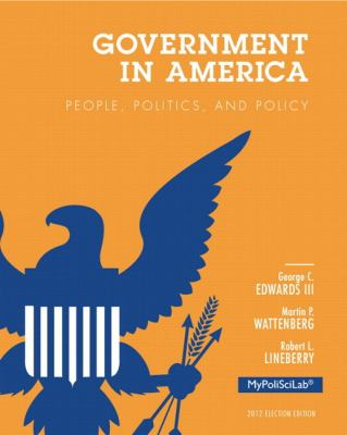 NEW MyPoliSciLab with Pearson EText -- Standalone Access Card -- for Government in America : People, Politics, and Policy, 2012 Election Edition
