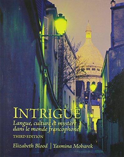 Intrigue: langue, culture et mystre dans le monde francophone Plus MyFrenchLab with eText (multi-semester) -- Access Card Package (3rd Edition)