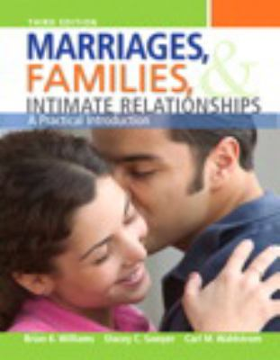 Marriages, Families, and Intimate Relationships Plus NEW MySocLab with eText -- Access Card Package (3rd Edition)