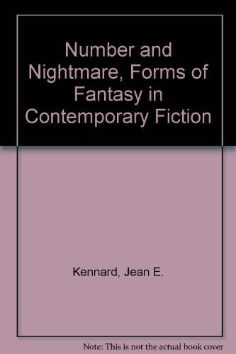 Number and Nightmare, Forms of Fantasy in Contemporary Fiction