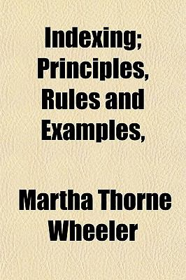Indexing; Principles, Rules and Examples,