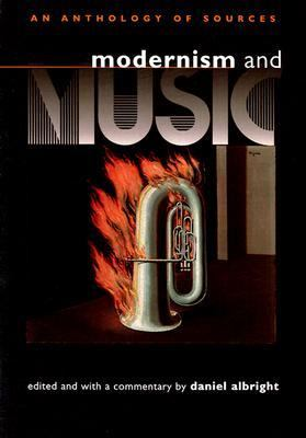 Modernism and Music An Anthology of Sources