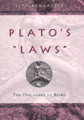 Plato's Laws The Discovery of Being