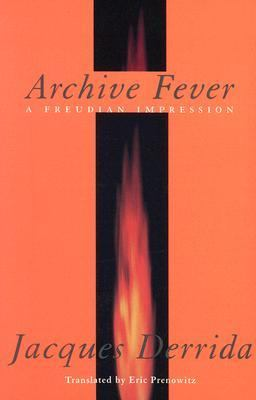 Archive Fever A Freudian Impression