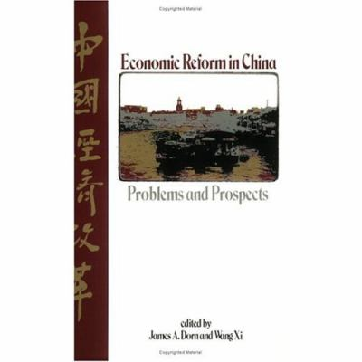 Economic Reform in China Problems and Prospects