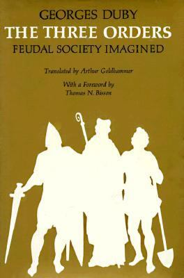 Three Orders Feudal Society Imagined