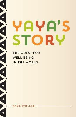 Yaya's Story : The Quest for Well-Being in the World