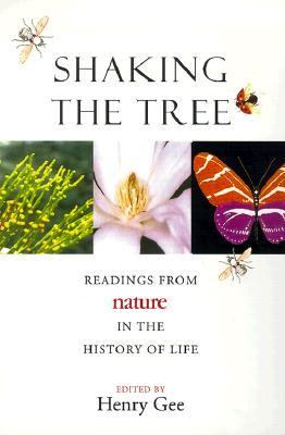 Shaking the Tree Readings from Nature in the History of Life