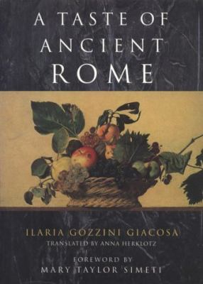 Taste Of Ancient Rome