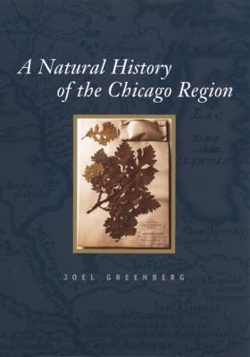 Natural History of the Chicago Region