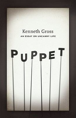 Puppet : An Essay on Uncanny Life
