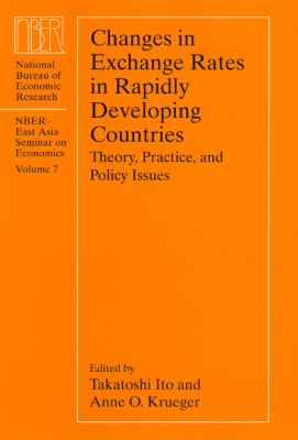 Changes in Exchange Rates in Rapidly Developing Countries Theory, Practice, and Policy Issues