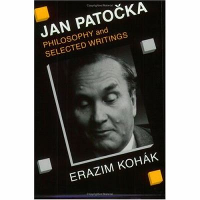 Jan Patocka Philosophy and Selected Writings