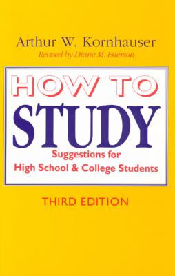 How to Study Suggestions for High-School and College Students