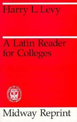 Latin Reader for Colleges