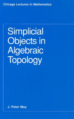 Simplicial Objects in Algebraic Topology