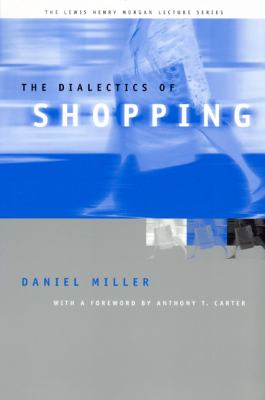 Dialectics of Shopping