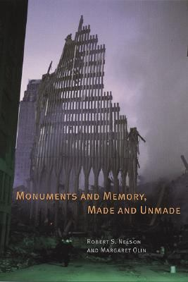 Monuments and Memory, Made and Unmade