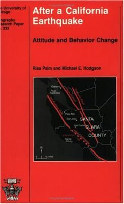 After a California Earthquake Attitude and Behavior Change