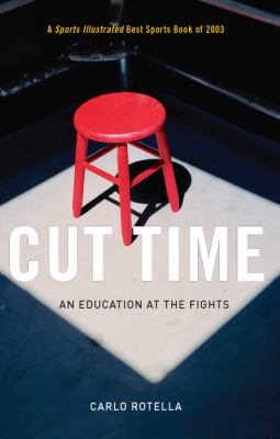 Cut Time An Education at the Fights