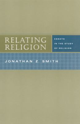 Relating Religion Essays in the Study of Religion