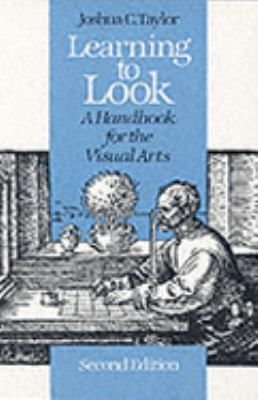 Learning to Look A Handbook for the Visual Arts