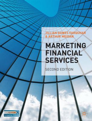 Marketing Financial Services - Farquhar, Jillian, Meidan, Arthur pdf epub