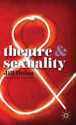 Theatre and Sexuality (Theatre &)