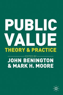 Public Value : Theory and Practice