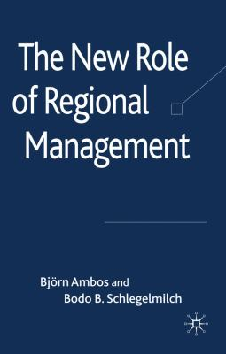 New Role of Regional Management - Ambos, Bjorn, Schlegelmilch, Bodo B. pdf epub