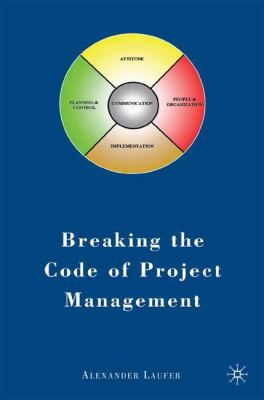 Breaking the Code of Project Management - Laufer, Alexander pdf epub