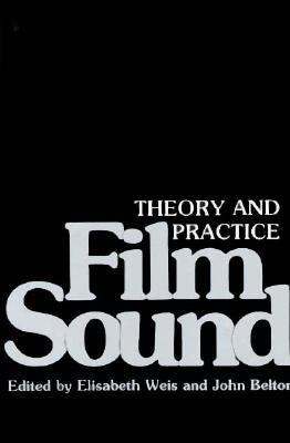 Film Sound Theory and Practice