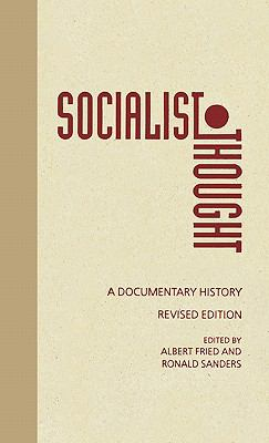 Socialist Thought:documentary History