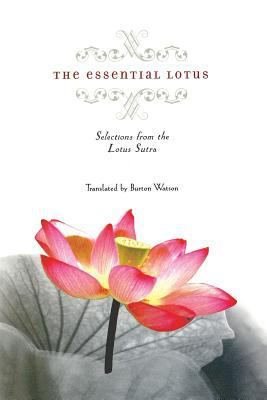 Essential Lotus Selections from the Lotus Sutra